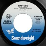 Jorun Bombay - Rapture / Don't Pay Any Fuller