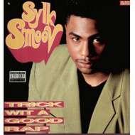 Sylk Smoov - Trick Wit A Good Rap