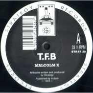 T.F.B - Malcolm X / Over The Edge