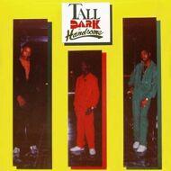 Tall Dark & Handsome - T.D.H. (Tall Dark & Handsome)