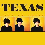 Texas - Jump On Board