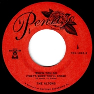 The Altons - When You Go (That's When You'll Know) / Over And Over