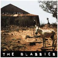 The Blassics - We Call It Real