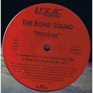 The Bomb Squad - Pressure