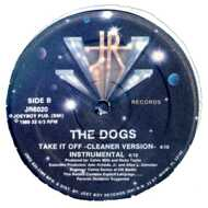 The Dogs - Take It Off