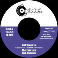 The Exacters - Ain't Gonna Lie