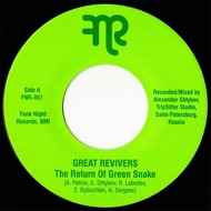The Great Revivers - The Return Of The Green Snake / Spy Potion