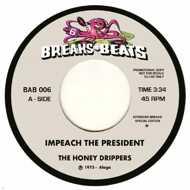 The Honey Drippers / Yellow Sunshine - Impeach The President / Yellow Sunshine