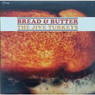The Jive Turkeys - Bread & Butter