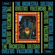 The Orchestra Soledad - Vamonos / Let's Go