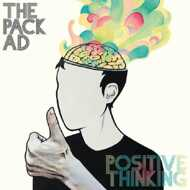 The Pack A.D. - Positive Thinking