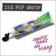 The Pop Group - Honeymoon On Mars