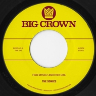 The Sonics / S.C.A.M. - Find Myself Another Girl / Spooky