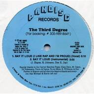 The Third Degree - Say It Loud