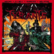 Necro, Mr. Hyde, Goretex & Ill Bill - The Circle of Tyrants (RSD 2015 Release)