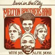 The Melton Brothers Band With Ms. Alfie Moss - Livin In The City