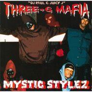 Three 6 Mafia - Mystic Stylez