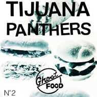 Tijuana Panthers - Ghost Food