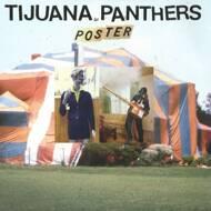 Tijuana Panthers - Poster