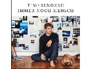Tim Bendzko - Immer noch Mensch