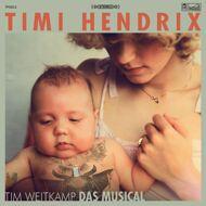 Timi Hendrix - Tim Weitkamp Das Musical (Green Vinyl)
