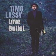 Timo Lassy - Love Bullet
