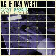 AG & Ray West - Got Berries Revisited (Colored Vinyl)