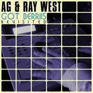 AG & Ray West - Got Berries Revisited (Black Vinyl)