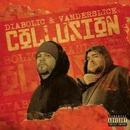 Diabolic & Vanderslice - Collusion