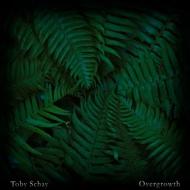 Toby Schay - Overgrowth