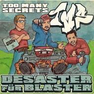 Too Many Secrets - Desaster für Blaster