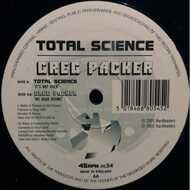 Total Science / Greg Packer - It's Not Over / We Hear Drumz