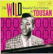 Tousan - The Wild Sound Of New Orleans By Tousan