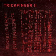 Trickfinger (John Frusciante) - Trickfinger II
