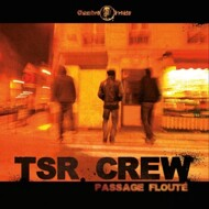 TSR Crew - Passage Floute