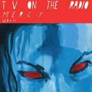 TV On The Radio - Mercy / Million Miles
