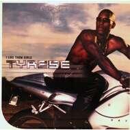 Tyrese - I Like Them Girls