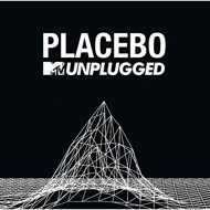 Placebo (UK) - MTV Unplugged