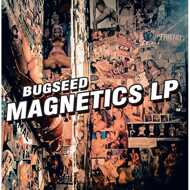Bugseed - Magnetics