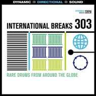 Various - International Breaks 303: Rare Breaks From Around The Globe