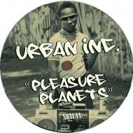 Urban Inc. - Pleasure Planets