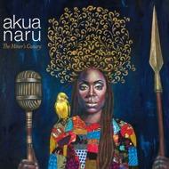 Akua Naru - The Miner's Canary