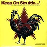 Various - Keep On Struttin' - Imitations, Interpolations And The Inspiration Of The Meters