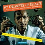 Various - 90° Degrees Of Shade (Volume One)