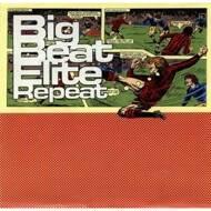 Various - Big Beat Elite Repeat