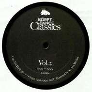 Various - Börft Dance Classics Vol 2 (1997-99)