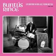 Various - Buntús Rince: Explorations in Irish Jazz, Fusion & Folk 1969-81