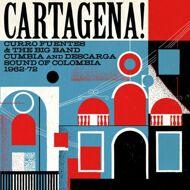 Various - Cartagena! Curro Fuentes & The Big Band Cumbia
