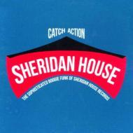 Various - Catch Action: The Sophisticated Boogie Funk Of Sheridan House Records