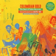 Various - Colombian Gold: The Best Of Felito Records